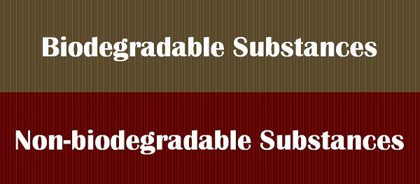 Biodegradable vs Nonbiodegradable