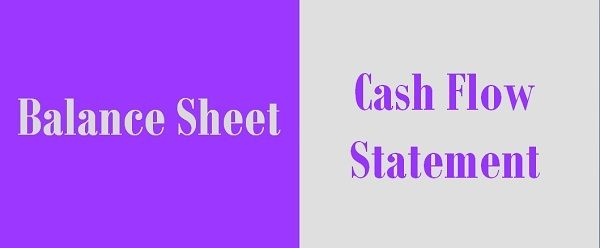 Balance-Sheet and Cash Flow Statement