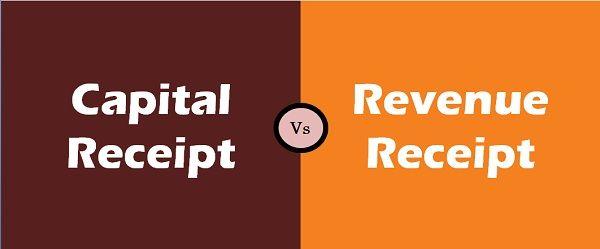 Capital Receipt Vs Revenue Receipt