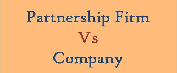 Partnership firm Vs Company
