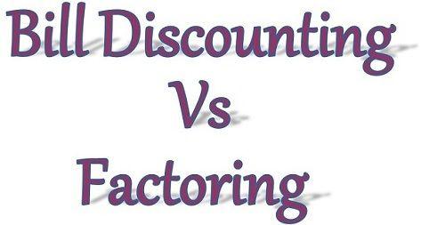 bill discounting vs factoring