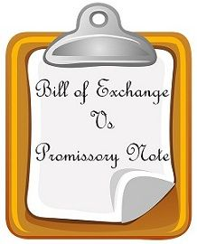 bill of exchange vs promissory note