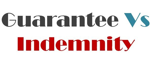 Guarantee Vs Indemnity