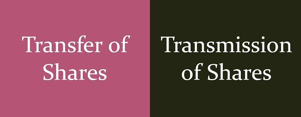 Transfer vs transmission of shares