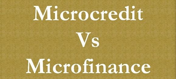 MicroFinance Vs MicroCredit