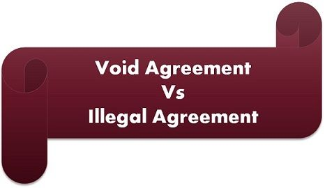 Difference Between Void And Illegal Agreement (With Comparison