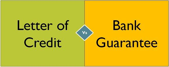 letter of credit vs bank guarantee