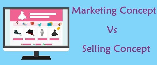 Difference Between Marketing and Selling Concept (with Comparison