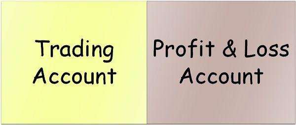 trading account vs profit & loss account