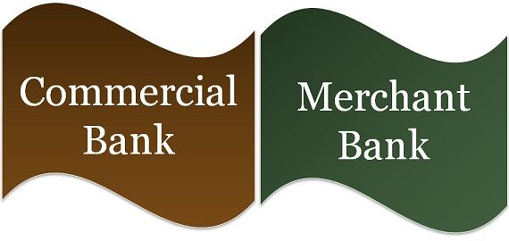 commercial bank vs merchant bank